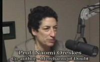Interview – Prof. Naomi Oreskes – Merchants of Doubt