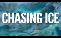 Chasing Ice – Trailer