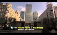 PBS Frontline – Money, Power & Wall Street Part 2